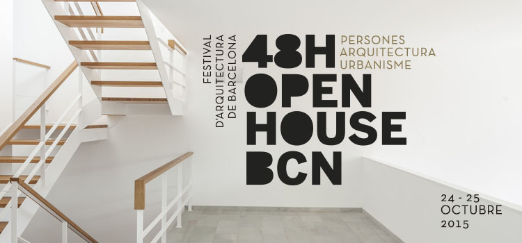 48H Open House Barcelona. 24 i 25 d' Octubre