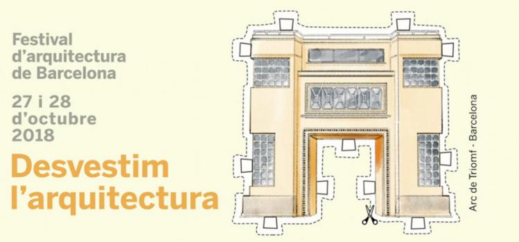 48h Open House Barcelona 2018: Desvestim l'arquitectura